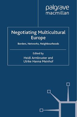 Armbruster, Heidi - Negotiating Multicultural Europe, ebook
