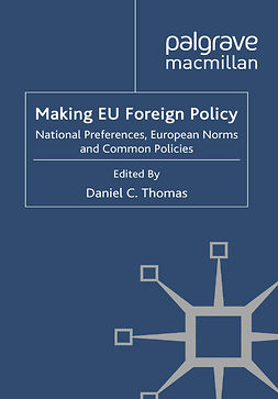 Thomas, Daniel C. - Making EU Foreign Policy, e-bok