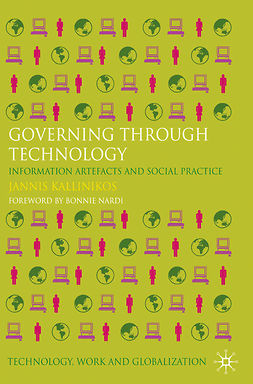 Kallinikos, Jannis - Governing through Technology, ebook