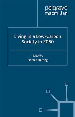 Herring, Horace - Living in a Low-Carbon Society in 2050, e-bok