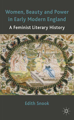 Snook, Edith - Women, Beauty and Power in Early Modern England, ebook