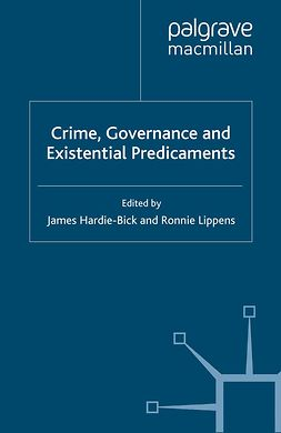 Hardie-Bick, James - Crime, Governance and Existential Predicaments, ebook