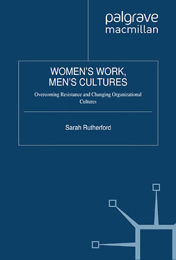 Rutherford, Sarah - Women's Work, Men's Cultures, ebook