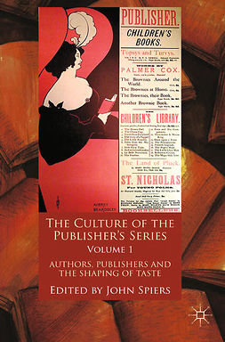 Spiers, John - The Culture of the Publisher's Series, Volume One, ebook