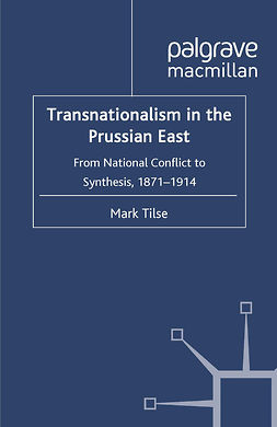 Tilse, Mark - Transnationalism in the Prussian East, e-bok