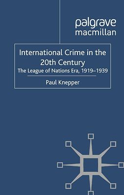 Knepper, Paul - International Crime in the 20th Century, ebook