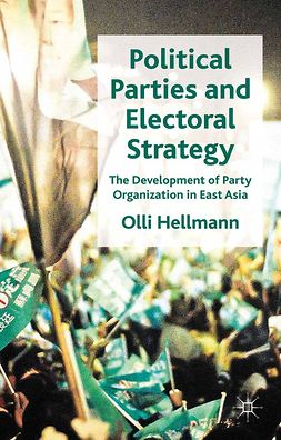 Hellmann, Olli - Political Parties and Electoral Strategy, e-bok