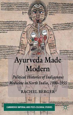 Berger, Rachel - Ayurveda Made Modern, e-kirja