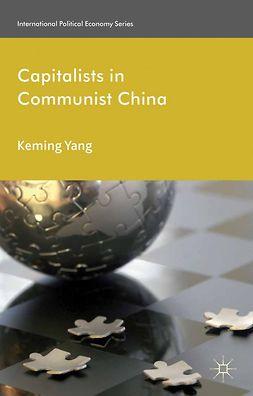 Yang, Keming - Capitalists in Communist China, e-bok