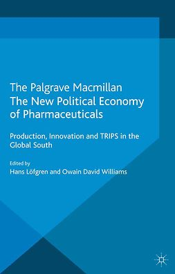 Löfgren, Hans - The New Political Economy of Pharmaceuticals, ebook