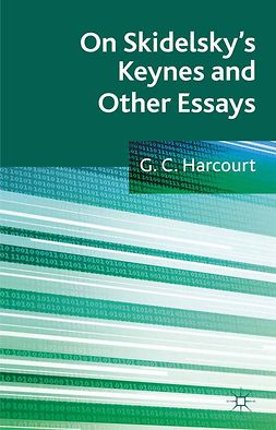 Harcourt, G C - On Skidelsky's Keynes and Other Essays, ebook
