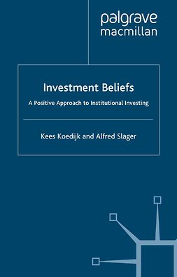 Koedijk, Kees - Investment Beliefs, ebook