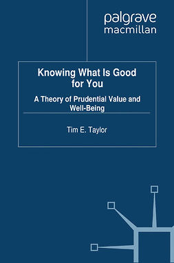 Taylor, Tim E. - Knowing What is Good For You, ebook
