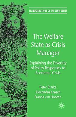Hooren, Franca - The Welfare State as Crisis Manager, e-bok