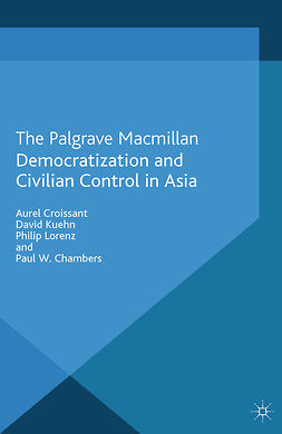 Chambers, Paul W. - Democratization and Civilian Control in Asia, ebook