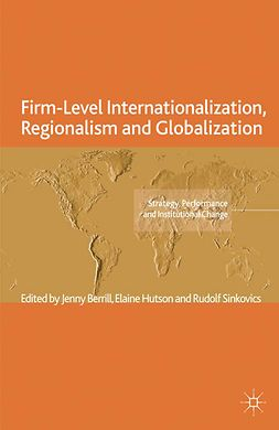 Berrill, Jenny - Firm-Level Internationalization, Regionalism and Globalization, e-kirja