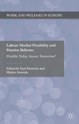 Hinrichs, Karl - Labour Market Flexibility and Pension Reforms, ebook