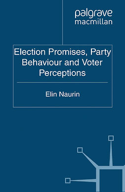 Naurin, Elin - Election Promises, Party Behaviour and Voter Perceptions, ebook