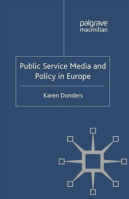 Donders, Karen - Public Service Media and Policy in Europe, ebook