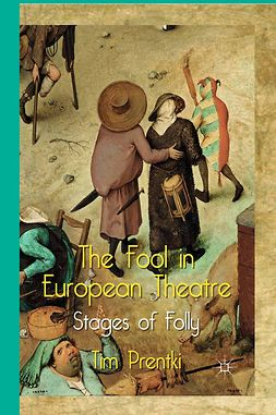 Prentki, Tim - The Fool in European Theatre, ebook