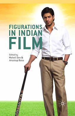 Basu, Anustup - Figurations in Indian Film, e-kirja