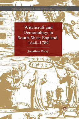 Barry, Jonathan - Witchcraft and Demonology in South-West England, 1640–1789, e-bok