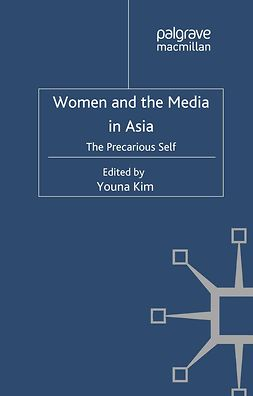 Kim, Youna - Women and the Media in Asia, e-kirja