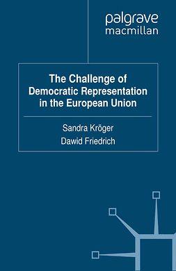 Friedrich, Dawid - The Challenge of Democratic Representation in the European Union, e-kirja