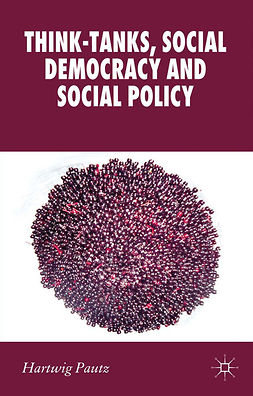 Pautz, Hartwig - Think-Tanks, Social Democracy and Social Policy, ebook