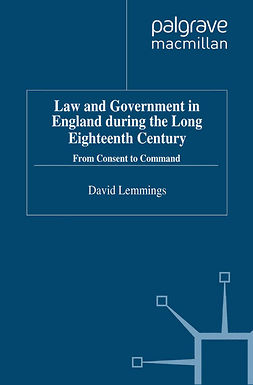 Lemmings, David - Law and Government in England during the Long Eighteenth Century, e-bok