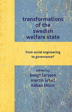 Larsson, Bengt - Transformations of the Swedish Welfare State, e-bok