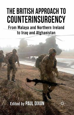 Dixon, Paul - The British Approach to Counterinsurgency, ebook