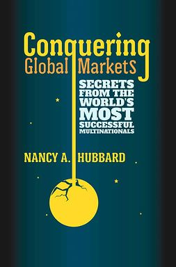 Hubbard, Nancy A. - Conquering Global Markets, ebook