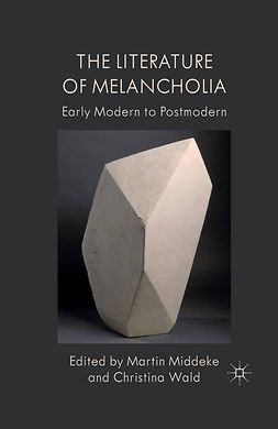 Middeke, Martin - The Literature of Melancholia, ebook