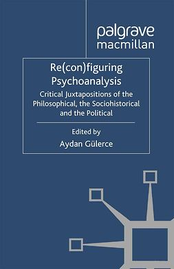 Gülerce, Aydan - Re(con)figuring Psychoanalysis, ebook