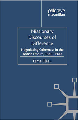 Cleall, Esme - Missionary Discourses of Difference, e-kirja