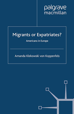 Koppenfels, Amanda Klekowski - Migrants or Expatriates?, ebook