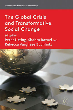 Buchholz, Rebecca Varghese - The Global Crisis and Transformative Social Change, e-bok