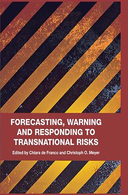 Franco, Chiara de - Forecasting, Warning and Responding to Transnational Risks, ebook
