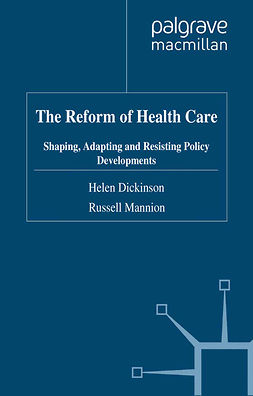 Dickinson, Helen - The Reform of Health Care, ebook