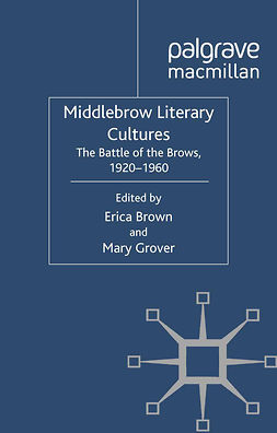 Brown, Erica - Middlebrow Literary Cultures, e-bok