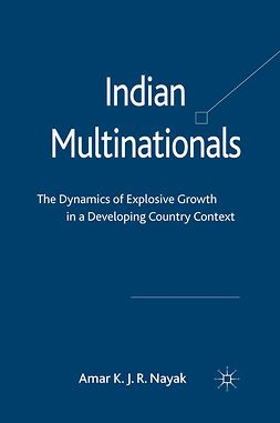 Nayak, Amar K. J. R. - Indian Multinationals, e-kirja