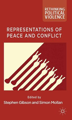 Gibson, Stephen - Representations of Peace and Conflict, e-bok