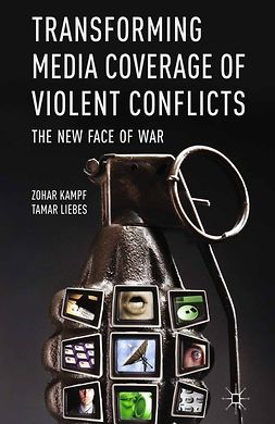 Kampf, Zohar - Transforming Media Coverage of Violent Conflicts, e-kirja