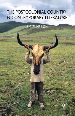 Loh, Lucienne - The Postcolonial Country in Contemporary Literature, e-bok