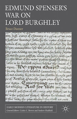 Danner, Bruce - Edmund Spenser's War on Lord Burghley, ebook