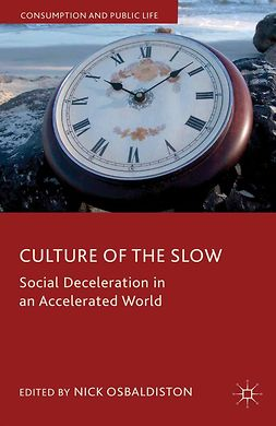 Osbaldiston, Nick - Culture of the Slow, ebook