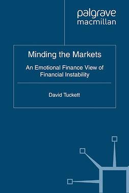Tuckett, David - Minding the Markets, ebook