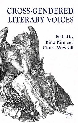 Kim, Rina - Cross-Gendered Literary Voices, ebook