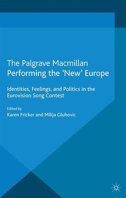 Fricker, Karen - Performing the 'New' Europe, e-kirja